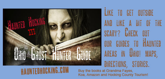 Haunted Hocking Ohio Ghost Hunter Guide